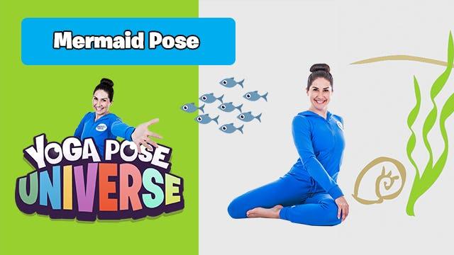 Mermaid Pose   Yoga Pose Universe