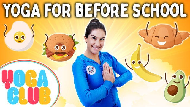 YOGA CLUB! (Week 61) ☀️ Yoga For Before School!