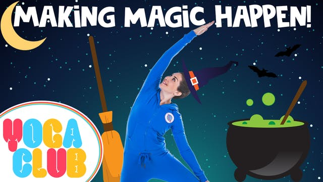 YOGA CLUB! | Week 7 - Making Magic Ha...