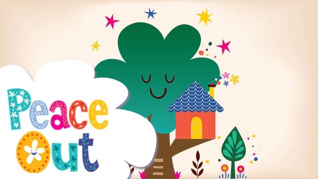 Peace Out   8. Magic Treehouse