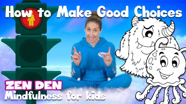 Zen Den | How to Make Good Choices!