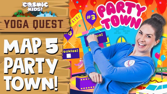 YOGA QUEST   MAP 5: Party Town! 🎈