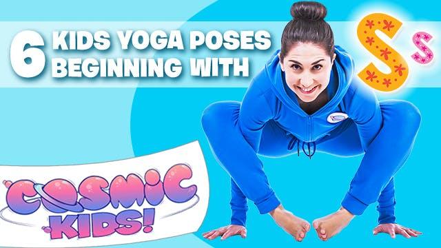 6 Kids Yoga poses that begin the lett...