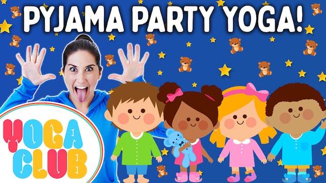 YOGA CLUB! (Week 58) Pyjama Party! 🧸