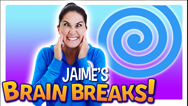 JAIME'S BRAIN BREAKS (5 minute yoga)