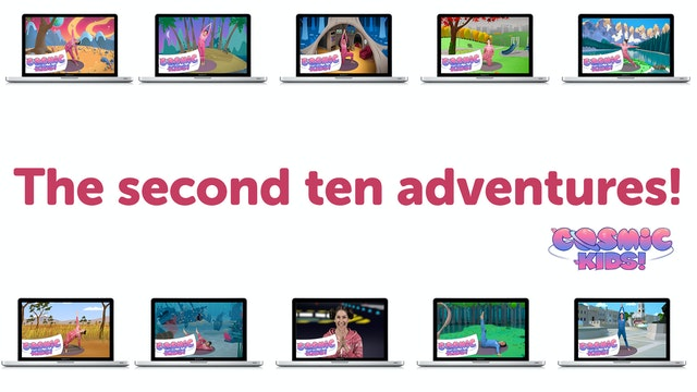 BUNDLE: The Second Ten Cosmic Kids Adventures!