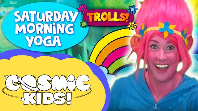 Saturday Morning Yoga | Trolls and fr...