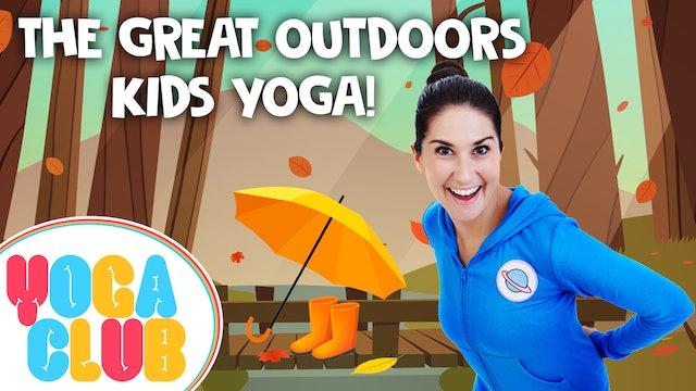 YOGA CLUB! Week 10 - The Great Outdoors!
