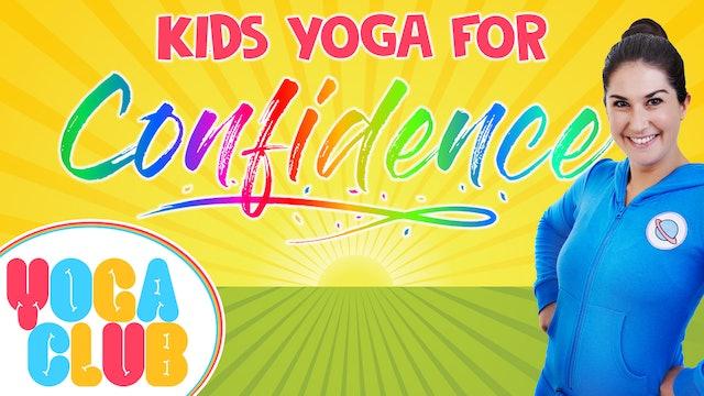 YOGA CLUB! Week 47 - Kids Yoga For Confidence ✨