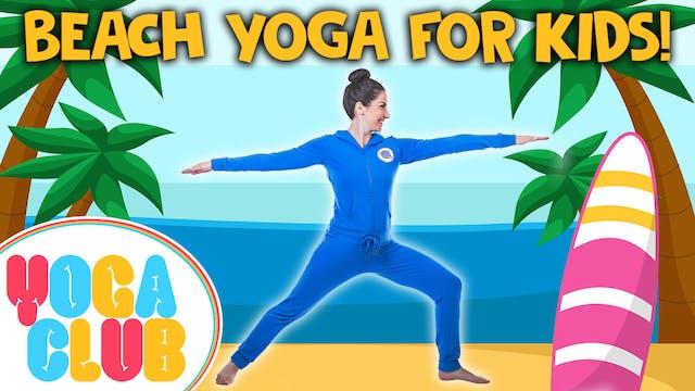 YOGA CLUB! (Week 53) Beach Yoga! 🏖