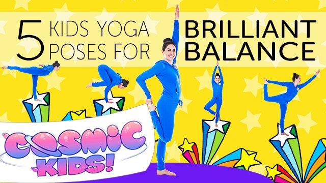 5 Kids Yoga Poses for BRILLIANT BALANCE 🤸♀️