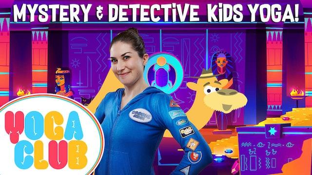 YOGA CLUB! | Week 5 - Mystery and Detective Kids Yoga!