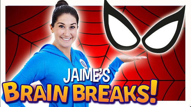 Jaime's Brain Breaks | 12. Spidey Sup...