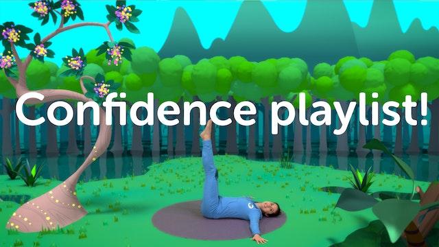 PLAYLIST   Confidence Playlist!