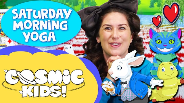 Saturday Morning Yoga! | Alice in Wonderland and friends!