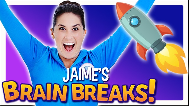 Jaime's Brain Breaks | 1. Ready to Launch!