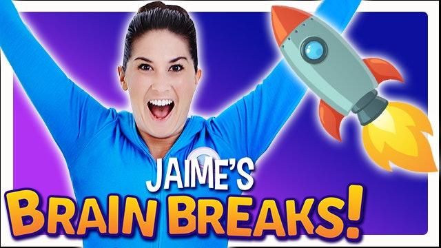 Jaime's Brain Breaks | 1. Ready for Launch!