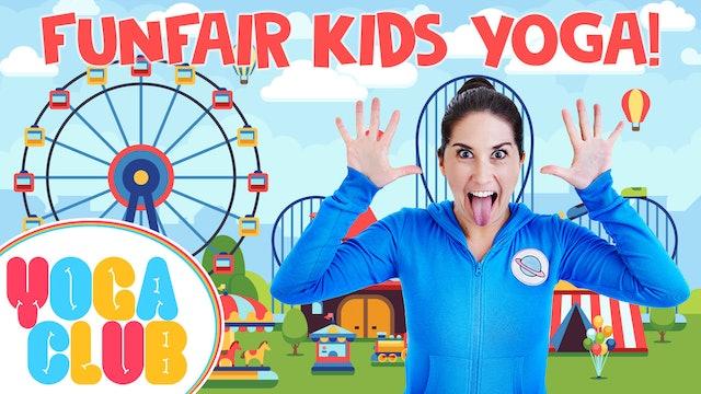 YOGA CLUB! (Week 54) Funfair Kids Yoga! 🎪