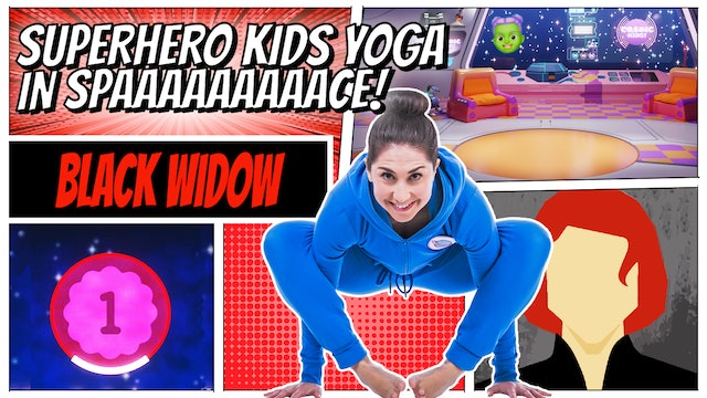 Black Widow | Superhero Kids Yoga in Space (app exclusive)