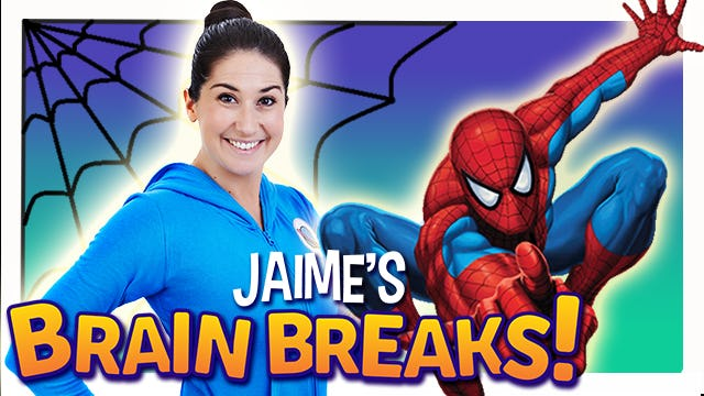 Jaime's Brain Breaks | 12. Spidey Superpowers