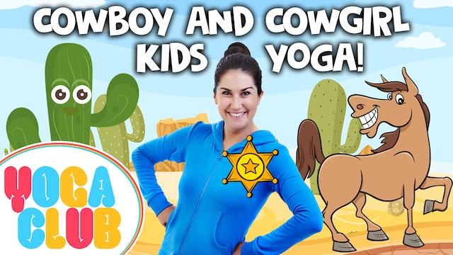 YOGA CLUB! (Week 55) Cowboy and Cowgirl Yoga! 🐎