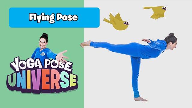 Flying Pose | Yoga Pose Universe
