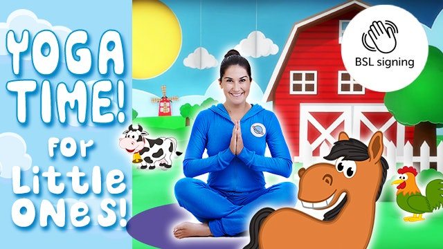 Yoga Time: On The Farm | (Deaf Friendly - BSL - No Background Music)