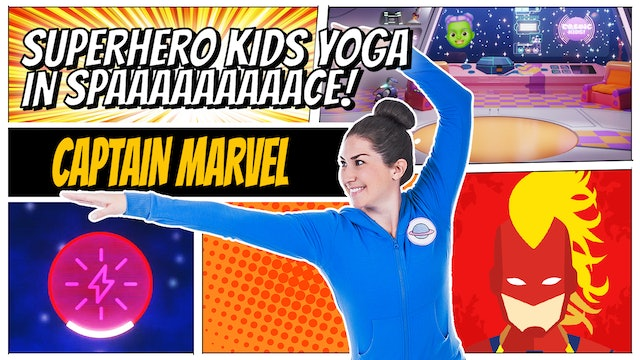 Captain Marvel | Superhero Kids Yoga in Space (app exclusive)