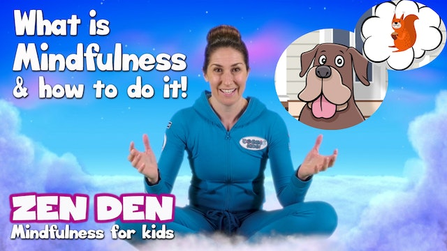What is MINDFULNESS and how do you do it? | Cosmic Kids Zen Den