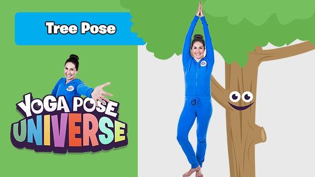 Tree Pose | Yoga Pose Universe!
