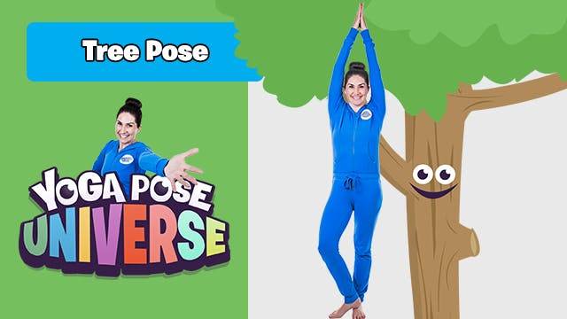 Tree Pose | Yoga Pose Universe!