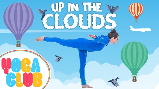 YOGA CLUB! Week 11 - Up In The Clouds!