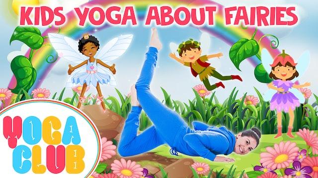 YOGA CLUB! Week 39 - Kids Yoga About Fairies ✨