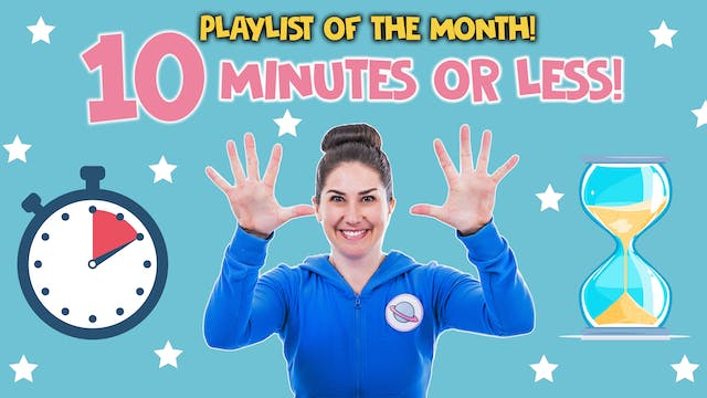 Playlist Of The Month: 10 Minutes Or Less! ⏱