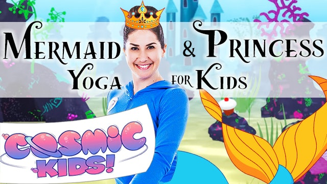 Mermaid and Princess Yoga for Kids