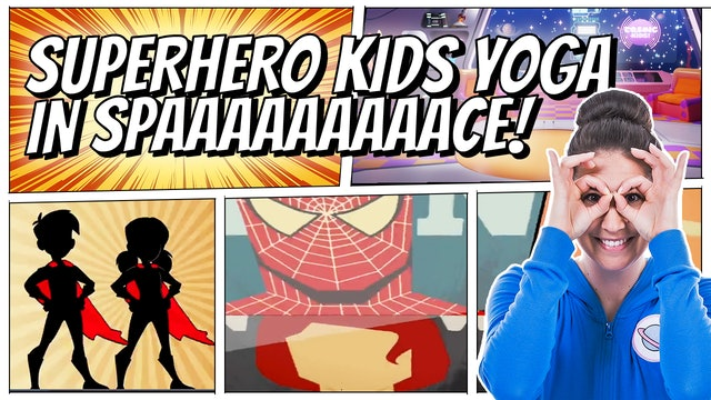 Superhero Kids Yoga in Space! (App Exclusive)