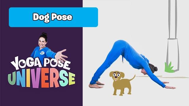 Dog Pose | Yoga Pose Universe