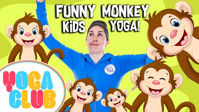 YOGA CLUB! | Week 3 - Funny Monkey Kids Yoga!