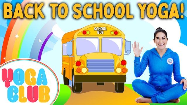 YOGA CLUB! (Week 57) Back To School Kids Yoga! 📚