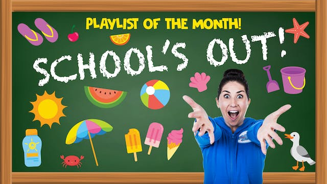 Playlist Of The Month: School's Out! ⛱
