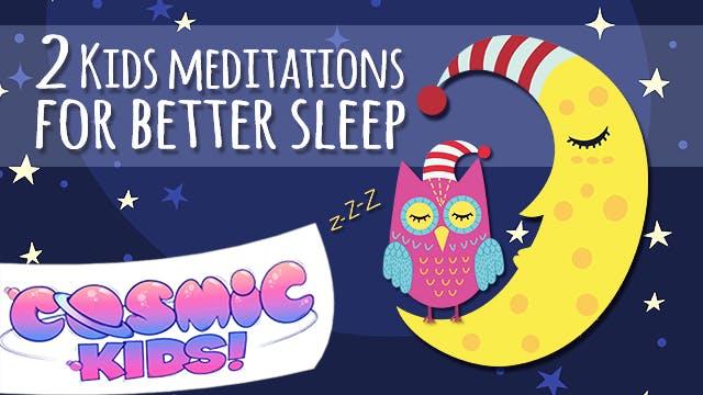 2 Kids Meditations for Better Sleep 😴