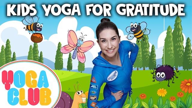 YOGA CLUB! Week 41 - Kids Yoga For Gratitude  ✨