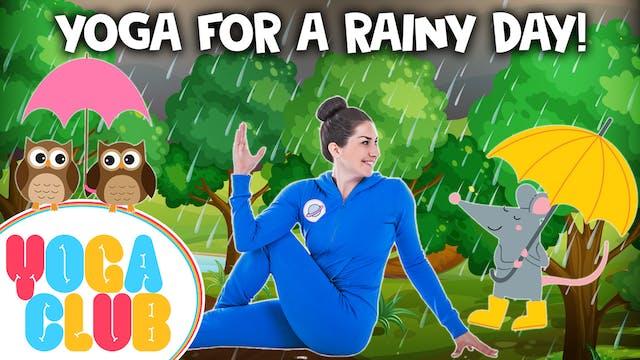 YOGA CLUB! Week 33 - Kids Yoga For A ...