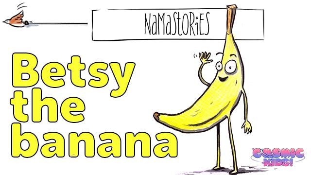 Betsy the Banana (Namastories)