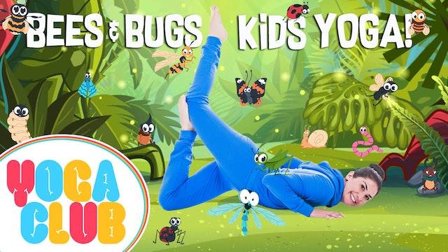 YOGA CLUB! | Week 4 - Bees and Bugs Kids Yoga!
