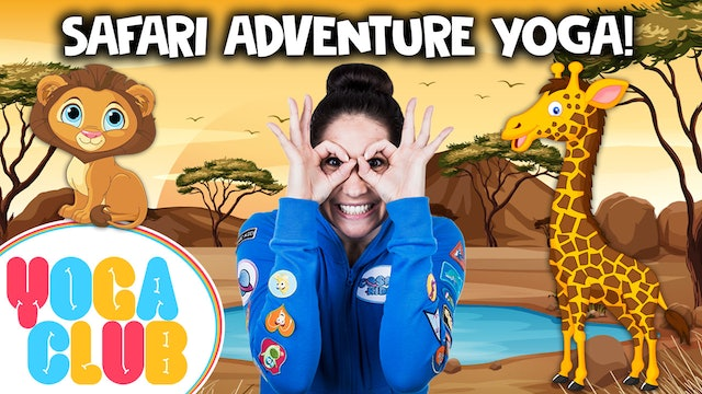 YOGA CLUB! Week 21 -  Safari Adventure! 🦁