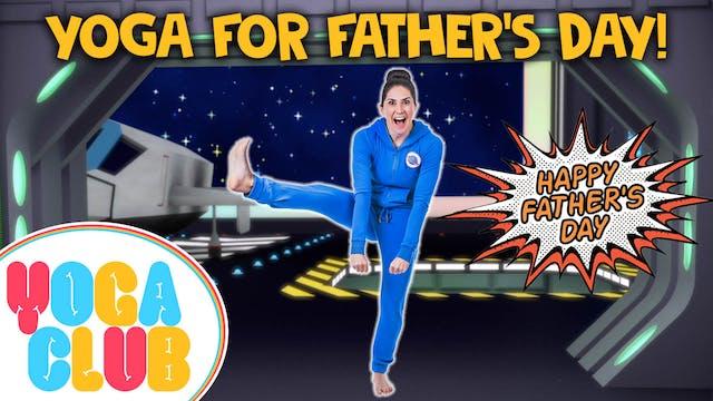 YOGA CLUB! Week 45 - Father's Day ⭐