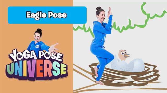 Eagle Pose | Yoga Pose Universe