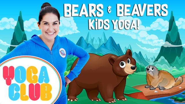 YOGA CLUB | Week 2 Bears and Beavers