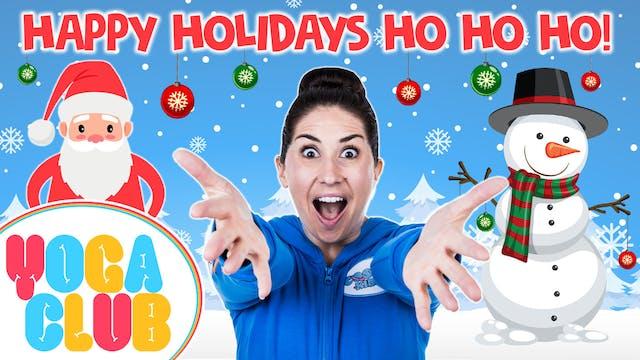 YOGA CLUB! Week 20 -  Happy Holidays ...